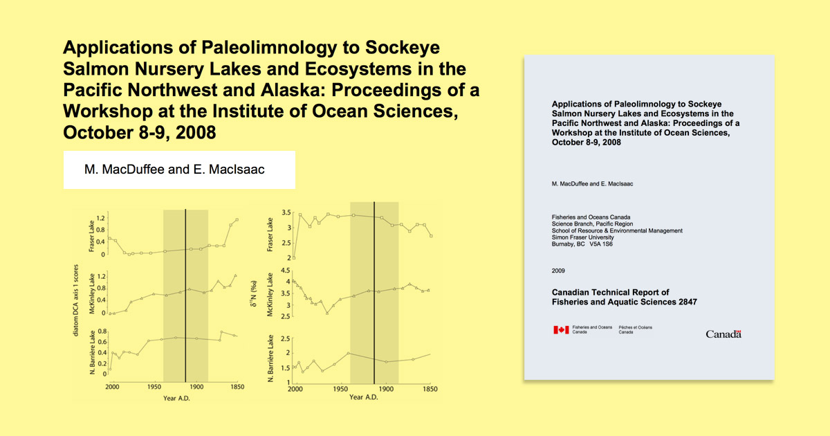 Applications of Paleolimnology to Sockeye Salmon Nursery Lakes and Ecosystems, cover report image.