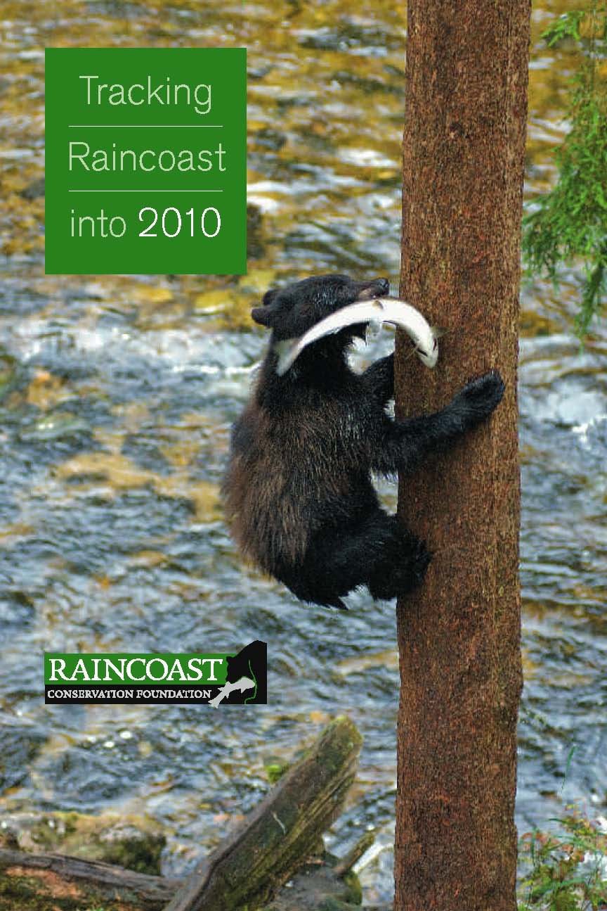 The cover of Tracking Raincoast into 2010 is a bear cub climbing a tree with a salmon in its mouth.
