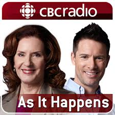 CBC Radio, As It Happens