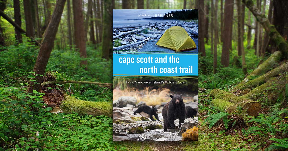 The cover of Cape Scott and the North Coast Trail, with a trail photo in the background.