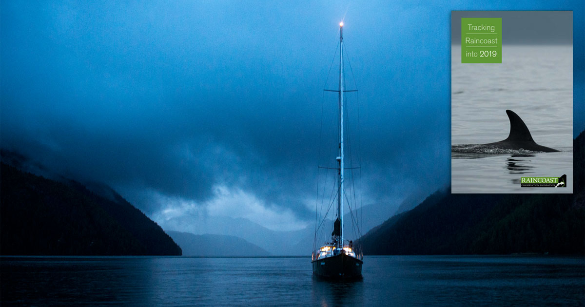 The Achiever rests at night on the BC Coast: Tracking Raincoast into 2019.