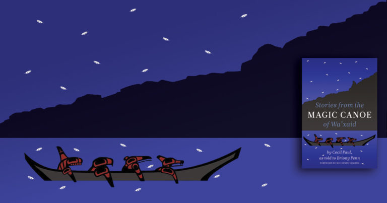 Stories From the Magic Canoe of Wa'xaid, by Cecil Paul.