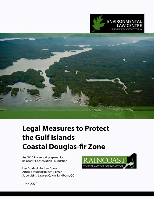UVic ELC report cover: legal measures to protect gifp cdf zone.